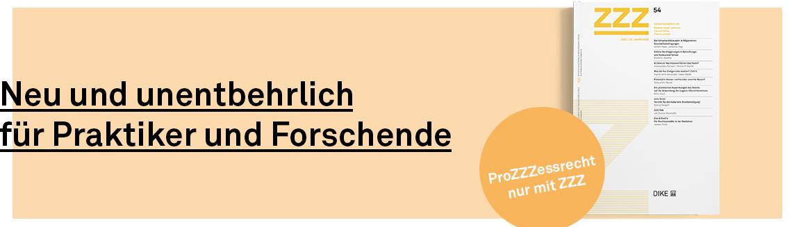 ZZZ – Schweizerische Zeitschrift für Zivilprozess- und Zwangsvollstreckungsrecht