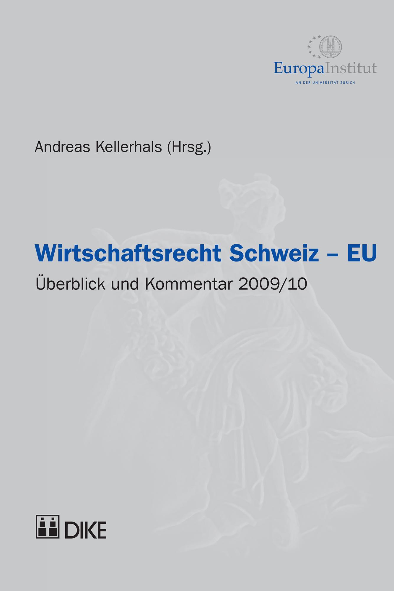 Wirtschaftsrecht Schweiz - EU 2009/10