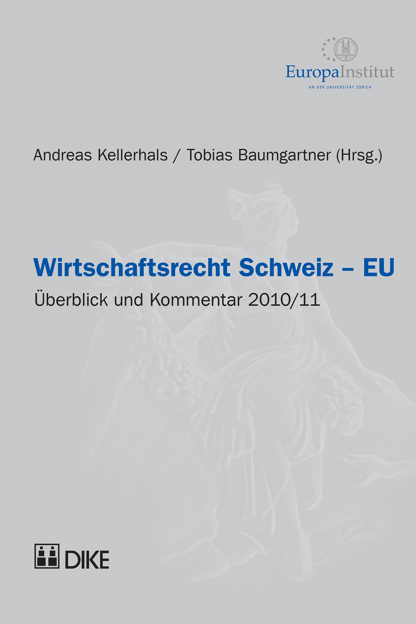 Wirtschaftsrecht Schweiz – EU 2010/11