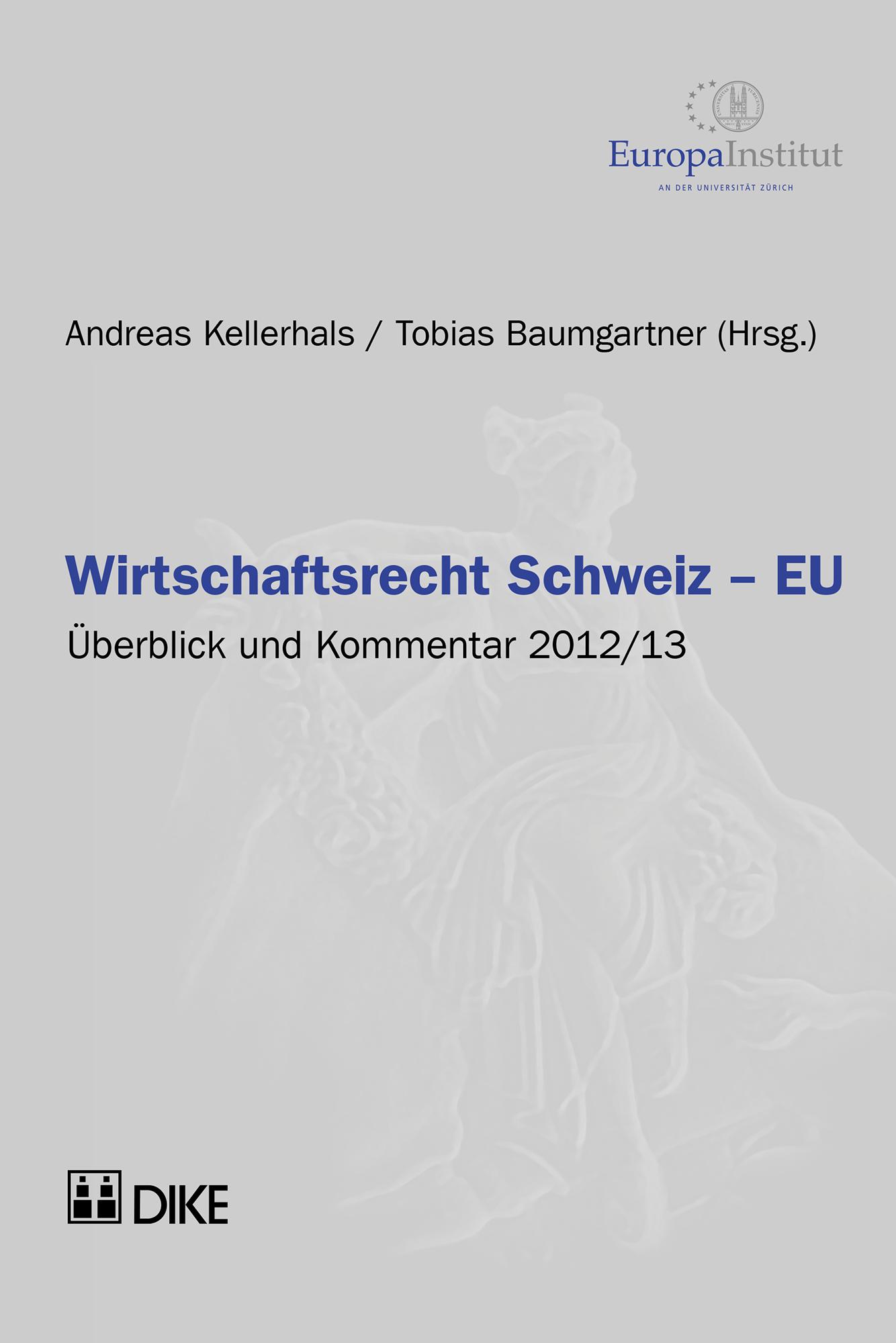 Wirtschaftsrecht Schweiz – EU 2012/13