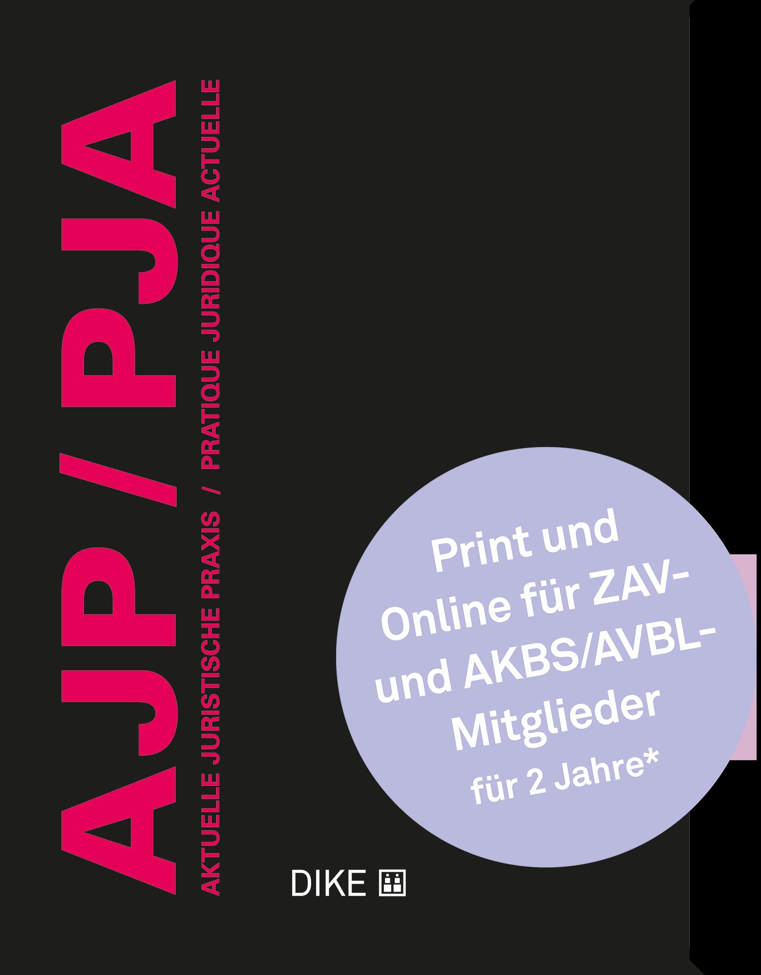 AJP/PJA - Print-Online Abonnement für ZAV- und AKBS/AVBL-Mitglieder
