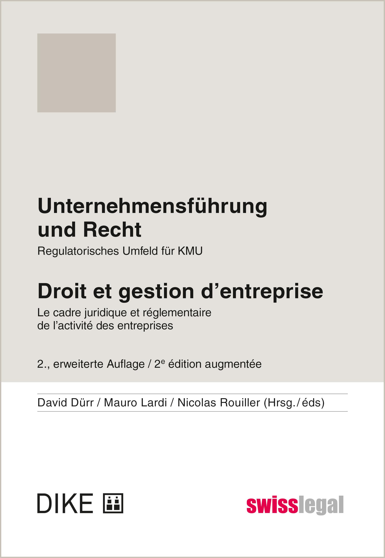 Unternehmensführung und Recht / Droit et gestion d'entreprise