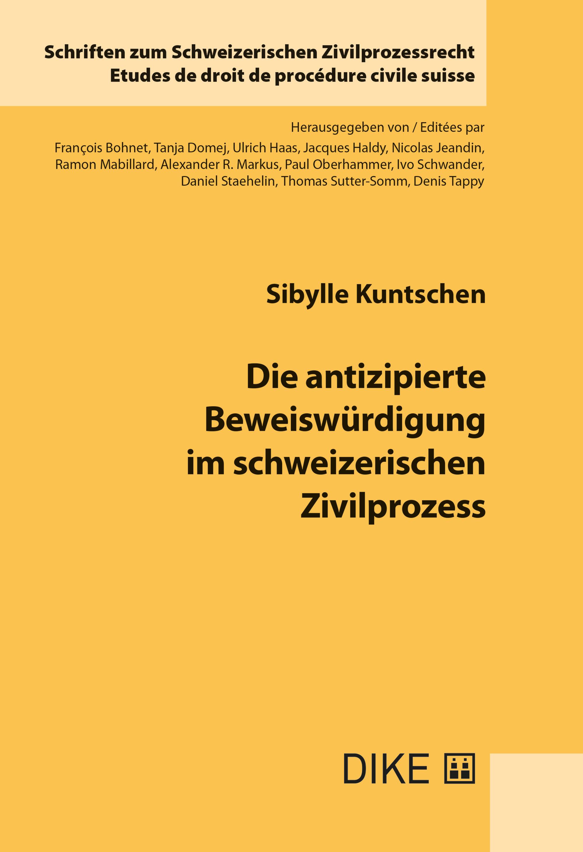 Die antizipierte Beweiswürdigung im schweizerischen Zivilprozess