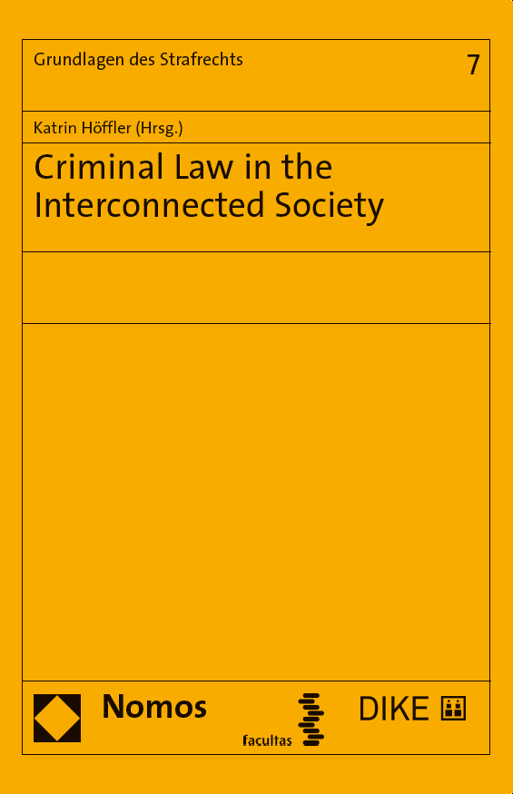 Criminal Law in the Interconnected Society