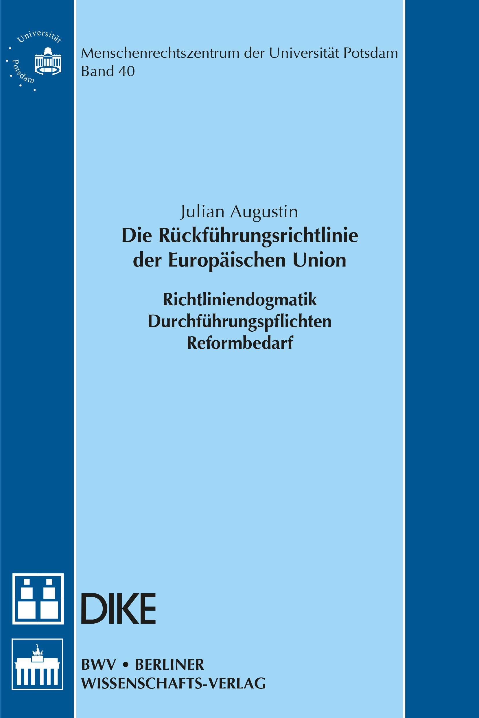Die Rückführungsrichtlinie der Europäischen Union