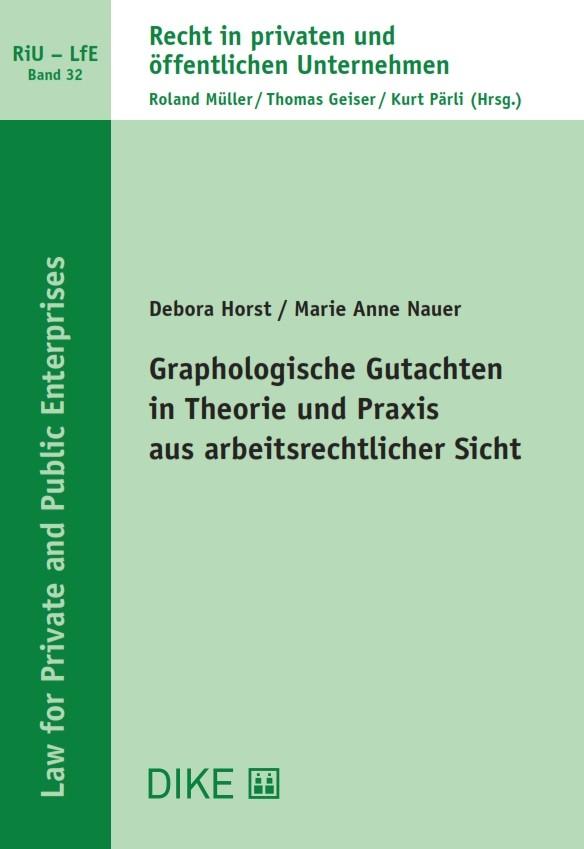 Graphologische Gutachten in Theorie und Praxis aus arbeitsrechtlicher Sicht
