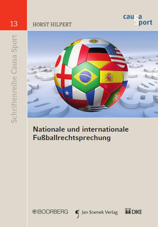 Nationale und internationale Fußballrechtsprechung