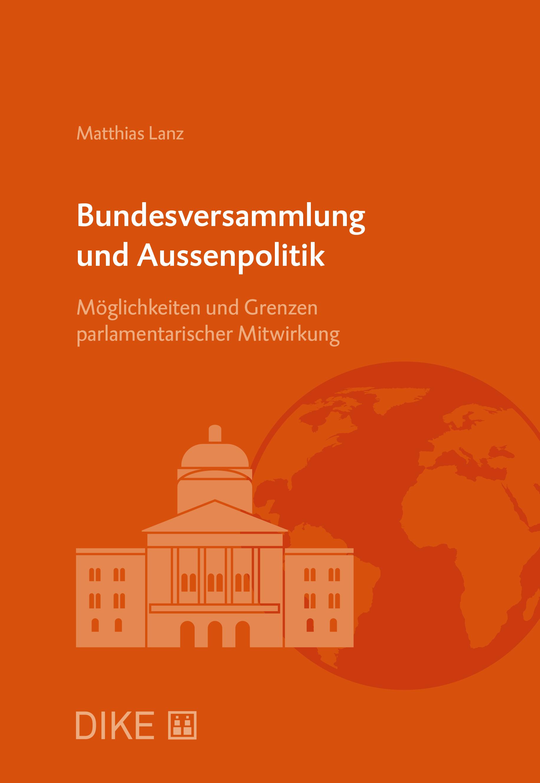Bundesversammlung und Aussenpolitik