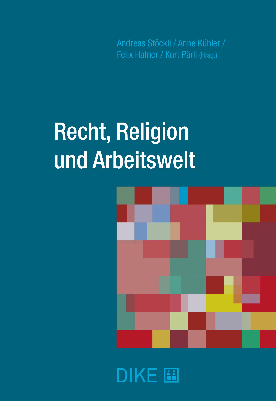 Recht, Religion und Arbeitswelt