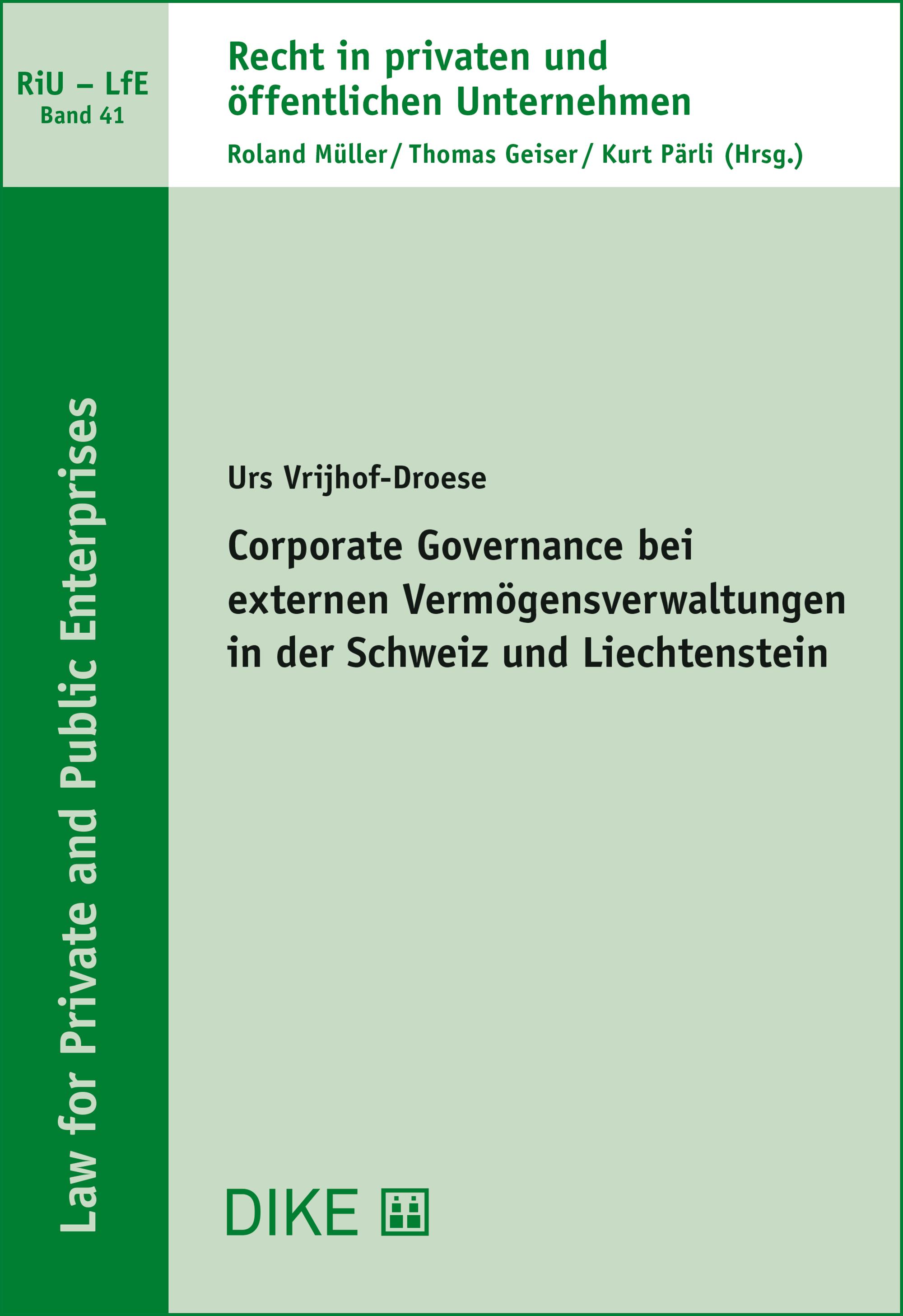 Corporate Governance bei externen Vermögensverwaltungen in der Schweiz und Liechtenstein