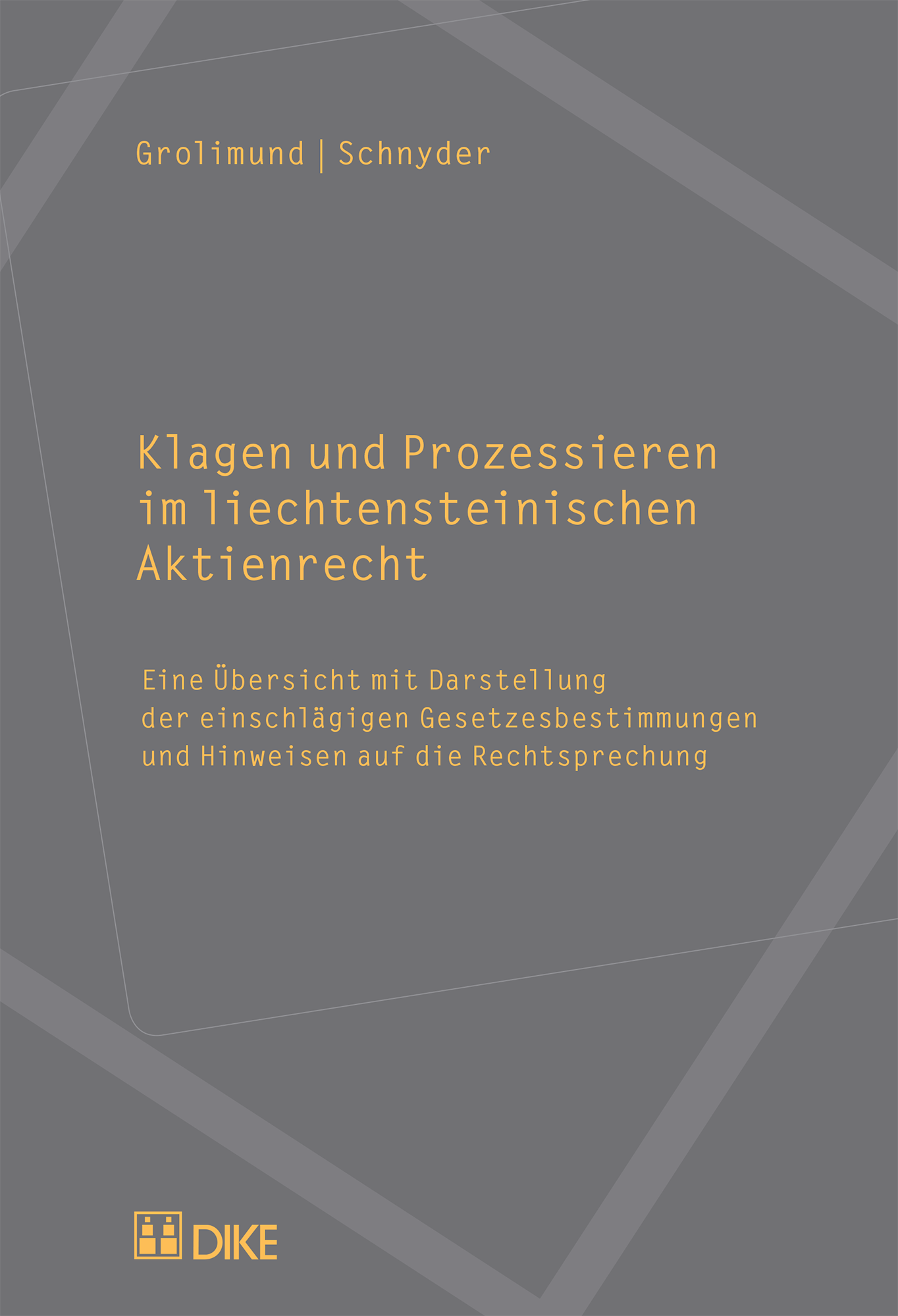 Klagen und Prozessieren im liechtensteinischen Aktienrecht
