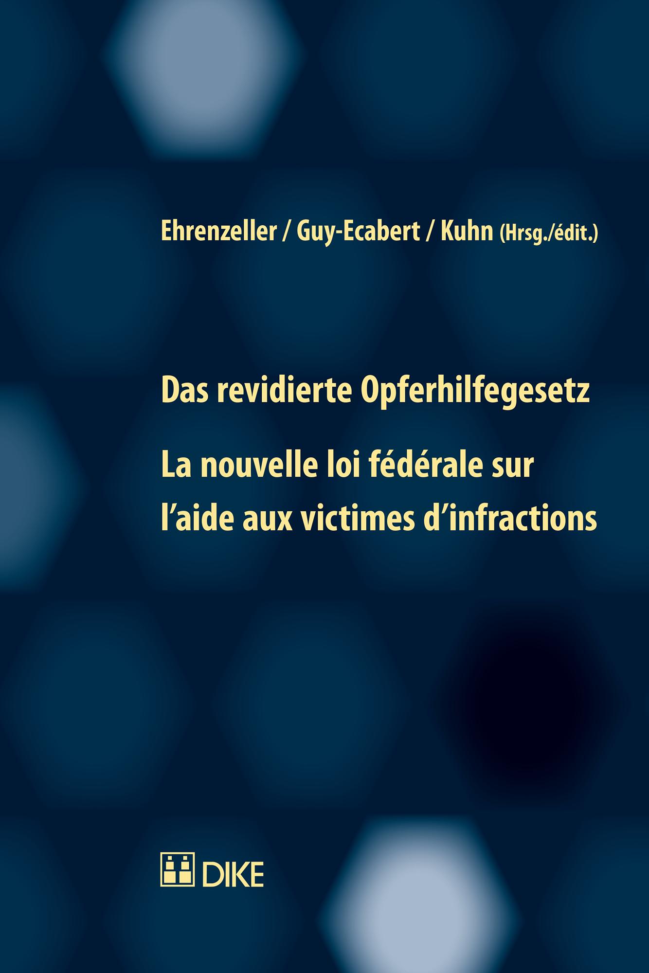 Das revidierte Opferhilfegesetz - La nouvelle loi fédérale sur l'aide aux victimes d'infractions
