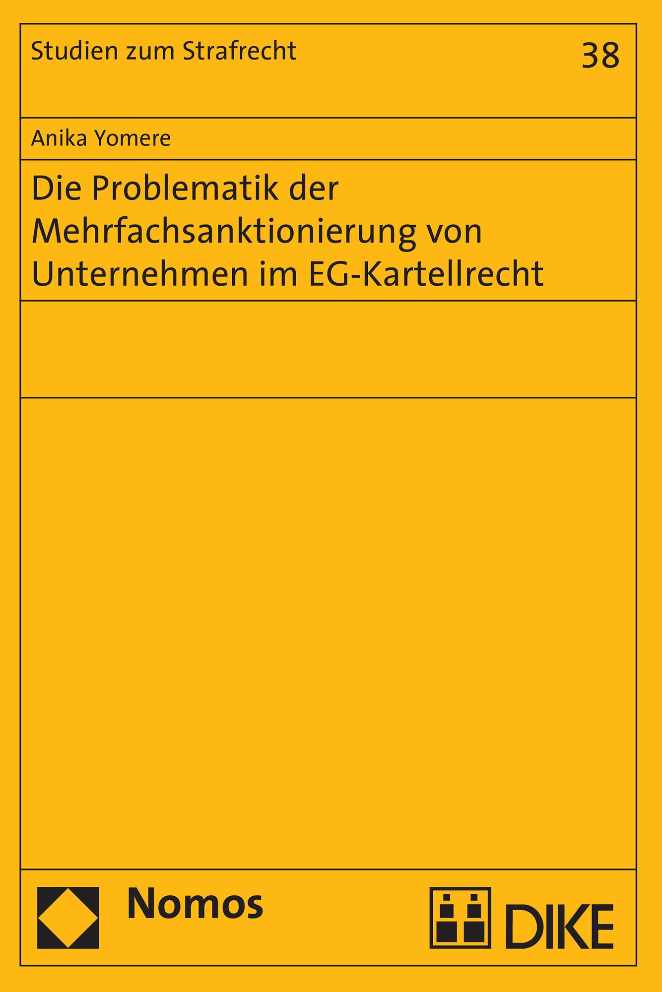 Die Problematik der Mehrfachsanktionierung von Unternehmen im EG-Kartellrecht