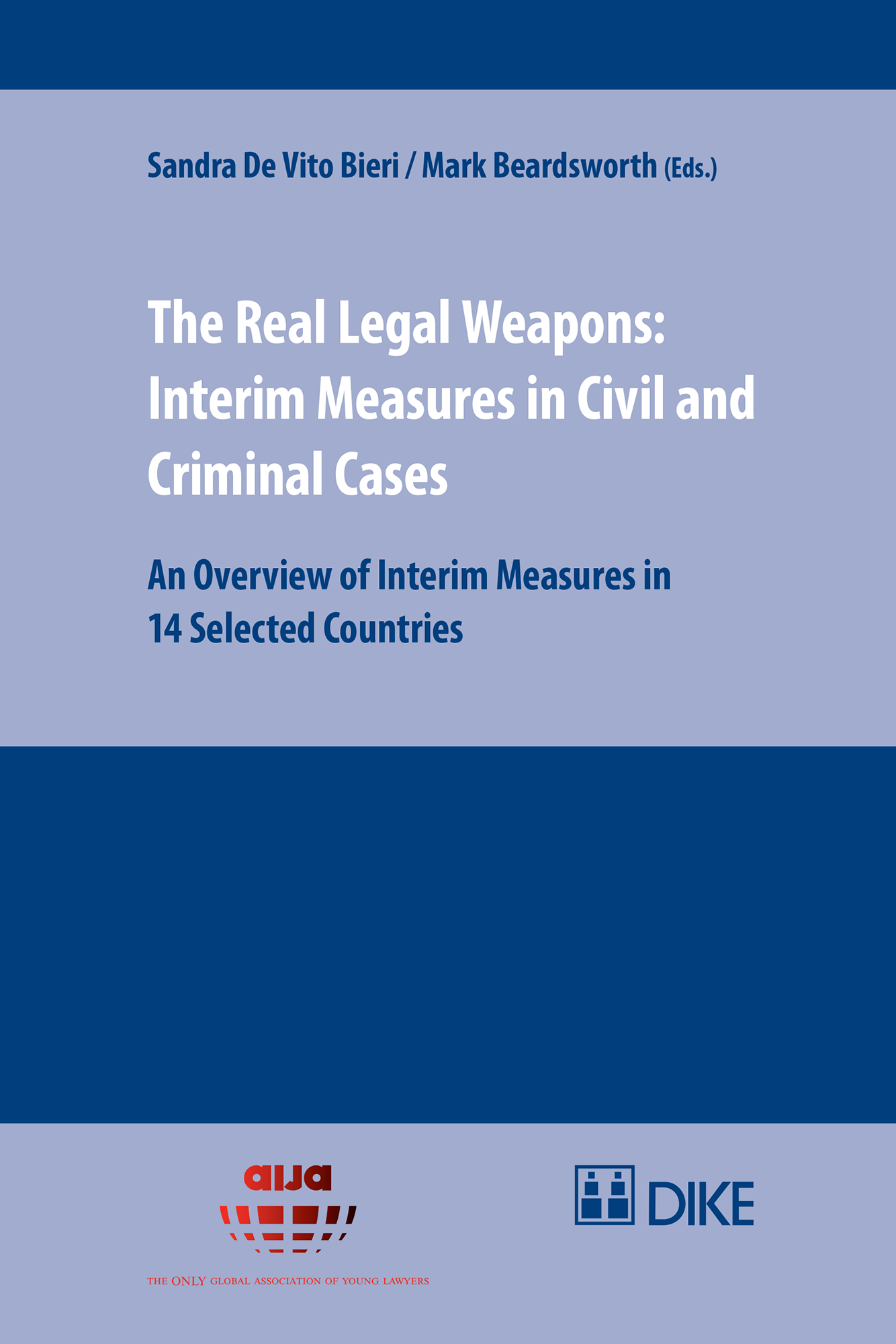 The Real Legal Weapons: Interim Measures in Civil and Criminal Cases