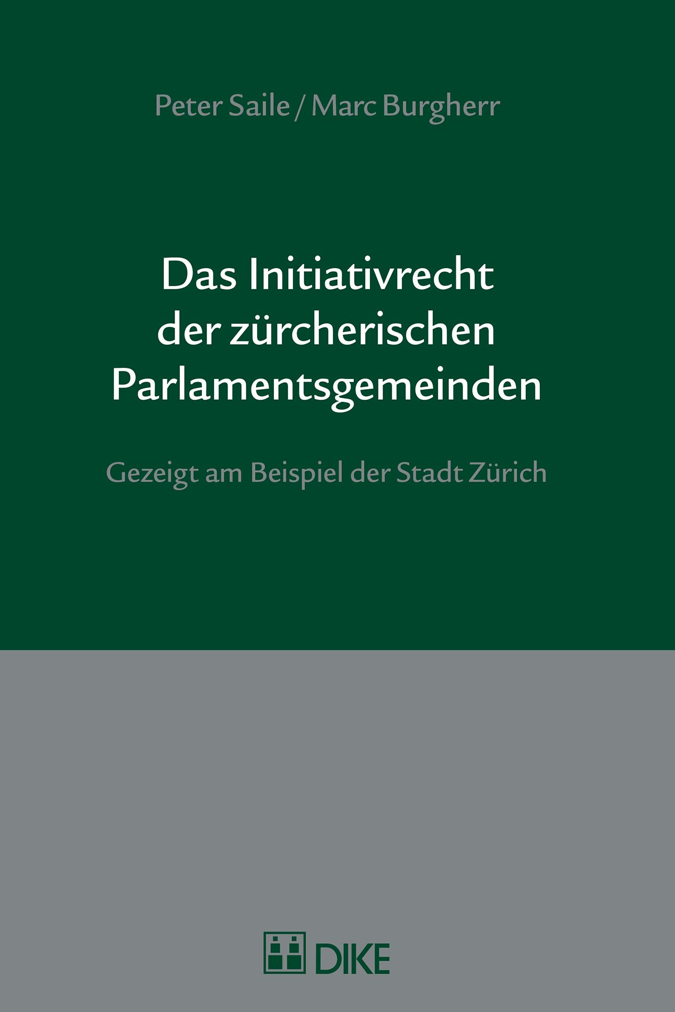 Das Initiativrecht der zürcherischen Parlamentsgemeinden