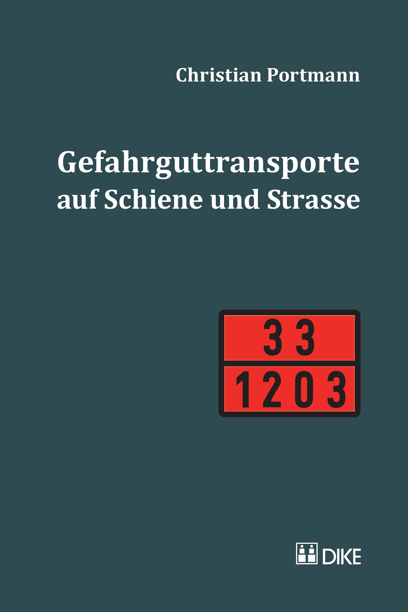 Gefahrguttransporte auf Schiene und Strasse