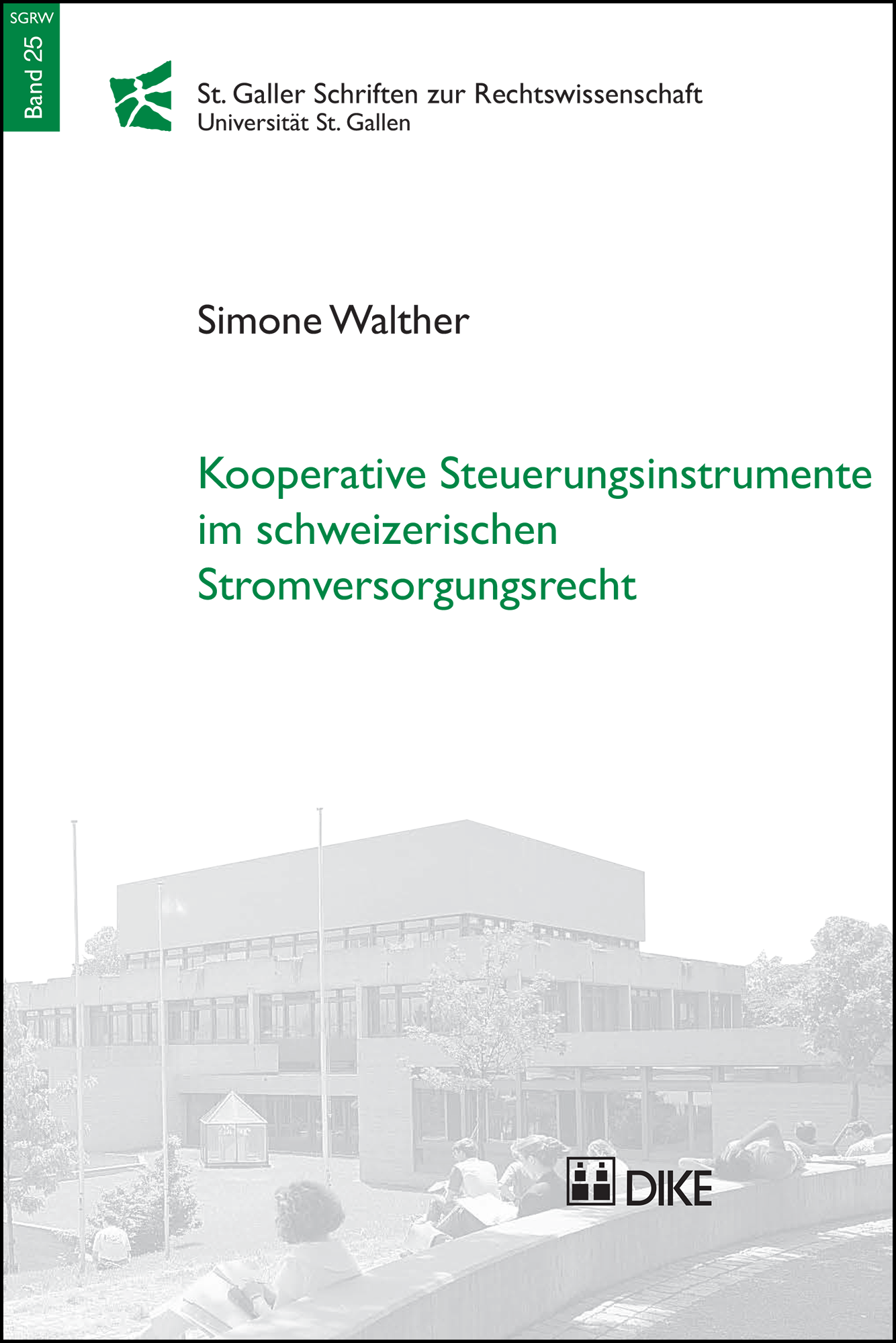 Kooperative Steuerungsinstrumente im schweizerischen Stromversorgungsrecht