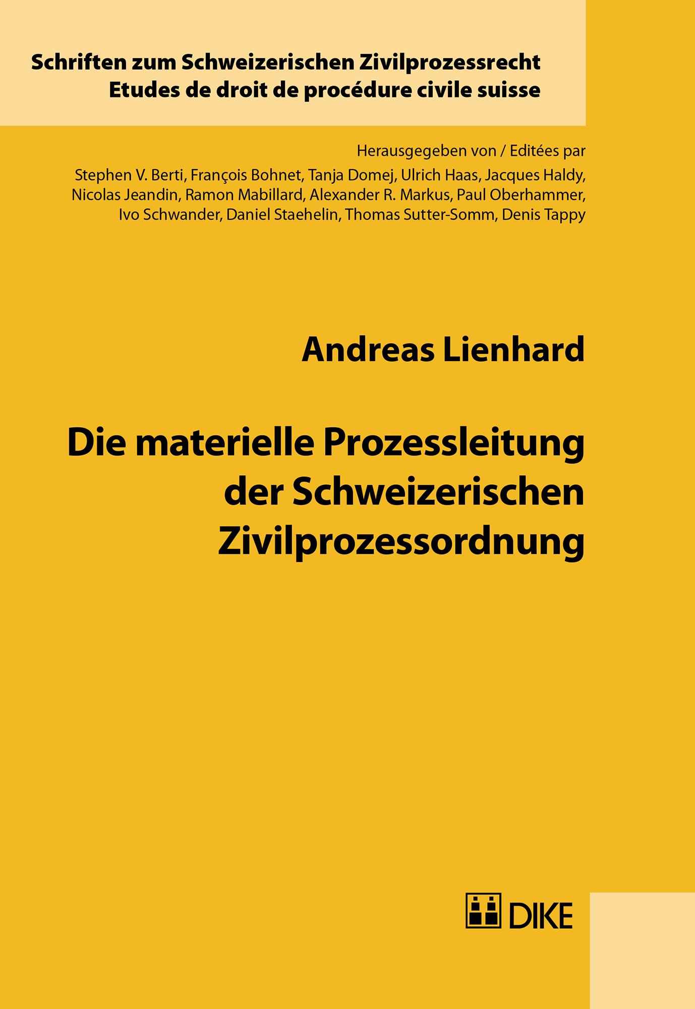 Die materielle Prozessleitung der Schweizerischen Zivilprozessordnung