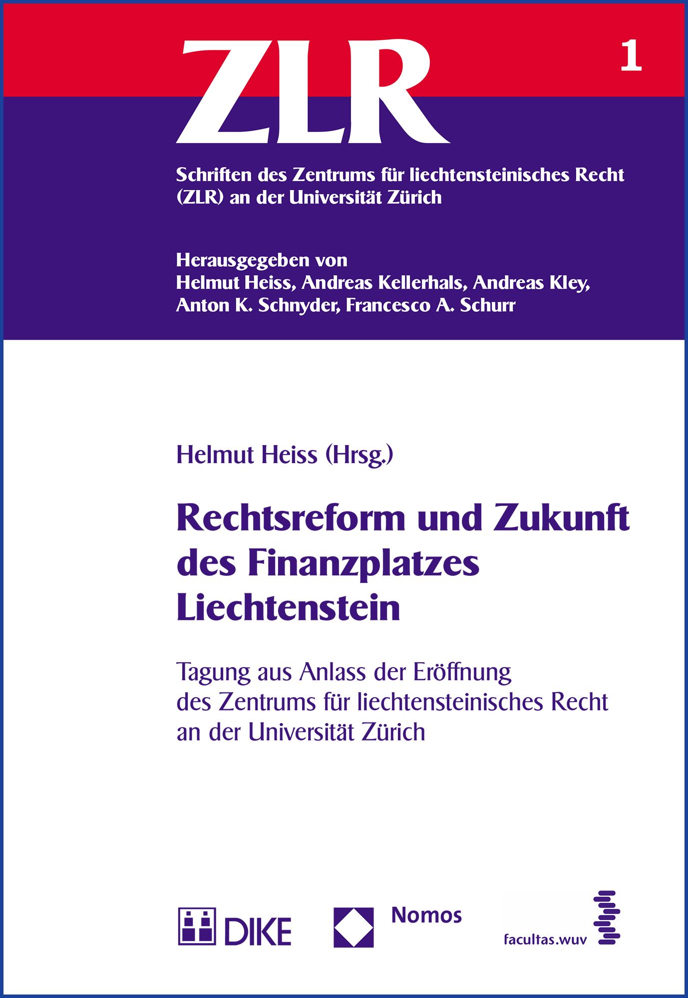 Rechtsreform und Zukunft des Finanzplatzes Liechtenstein
