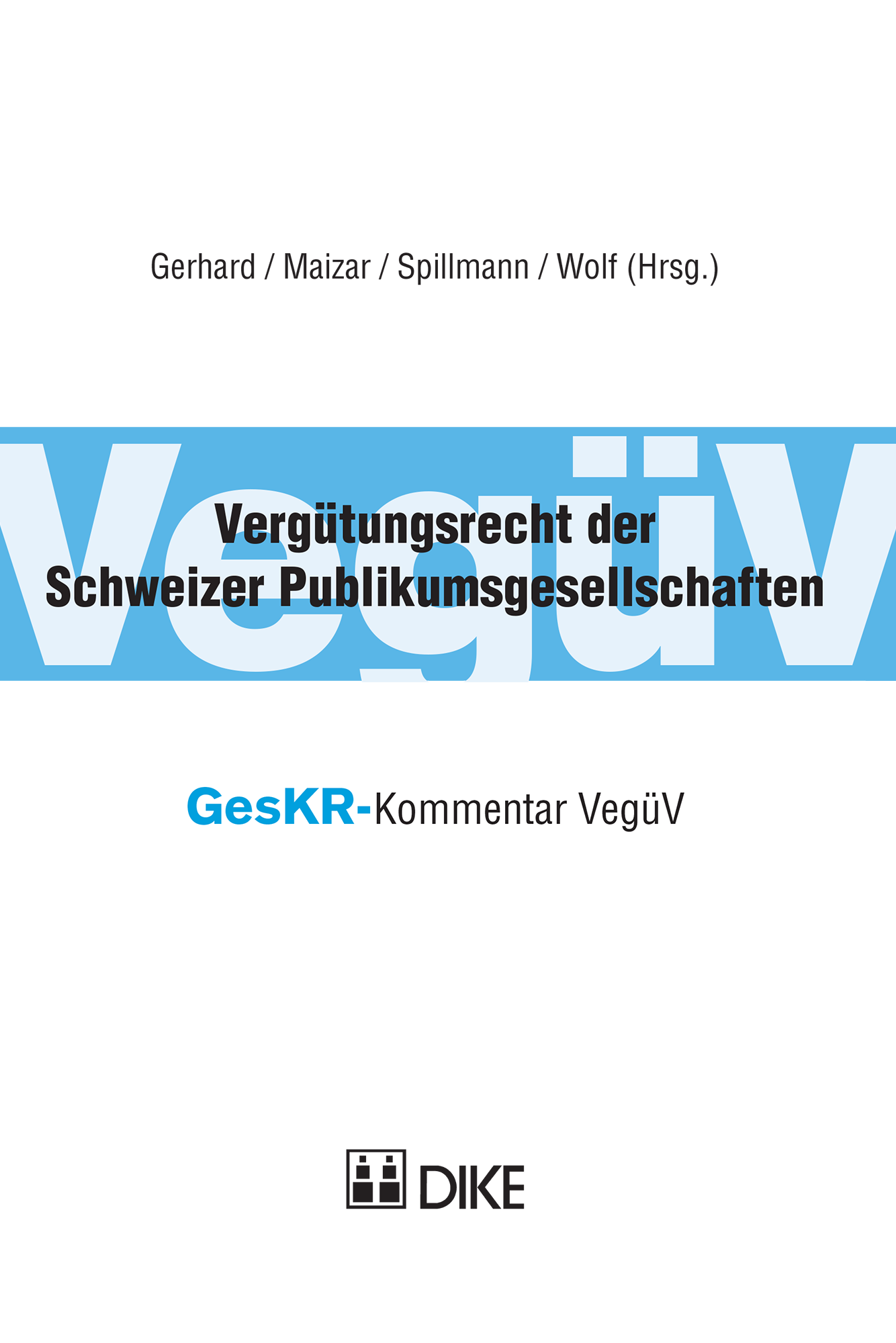 Vergütungsrecht der Schweizer Publikumsgesellschaften