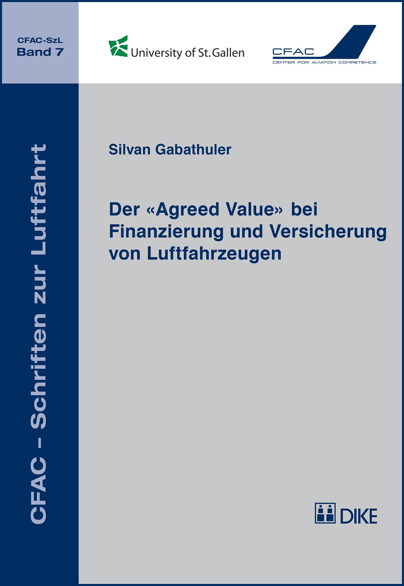 Der «Agreed Value» bei Finanzierung und Versicherung von Luftfahrzeugen