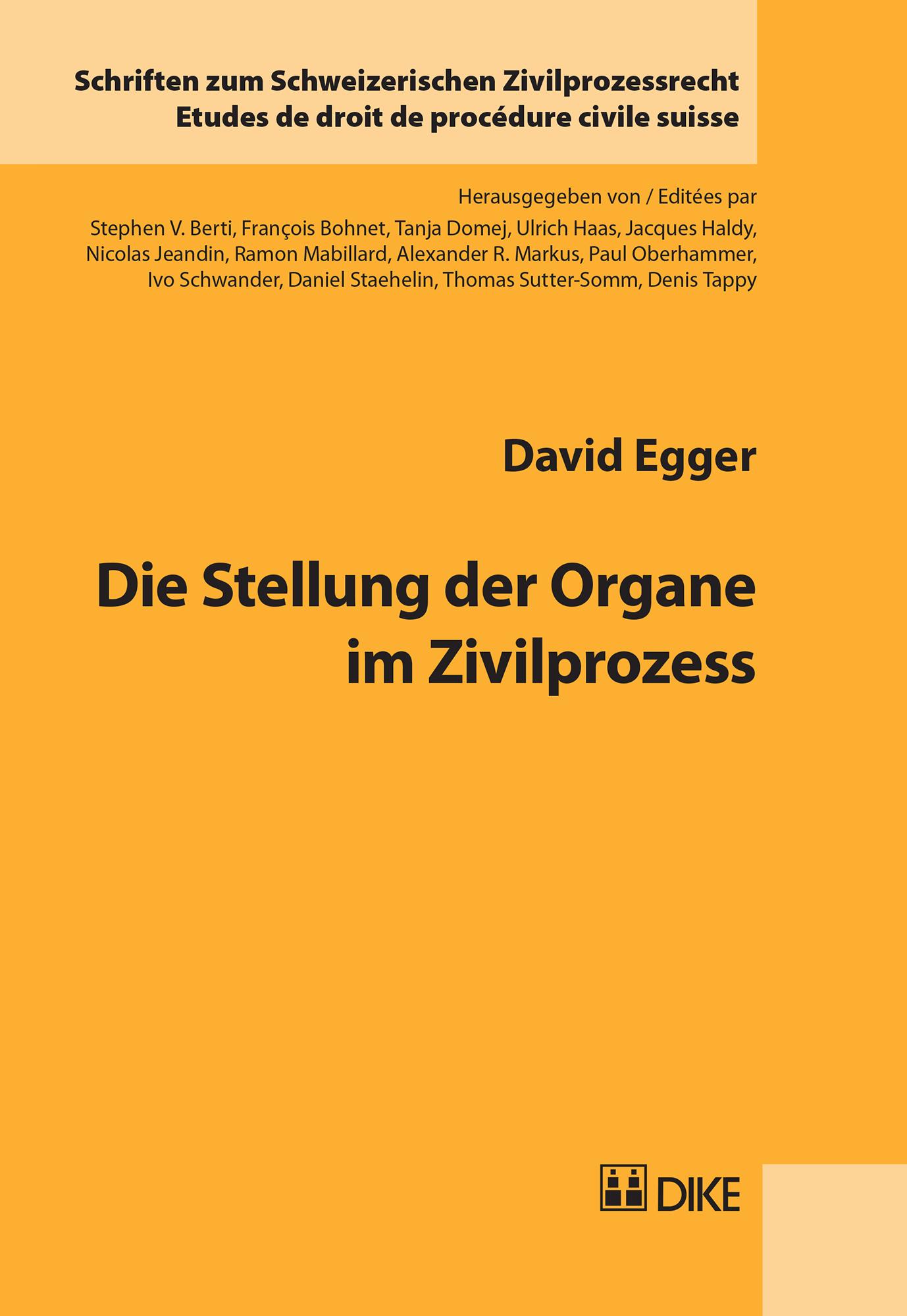 Die Stellung der Organe im Zivilprozess
