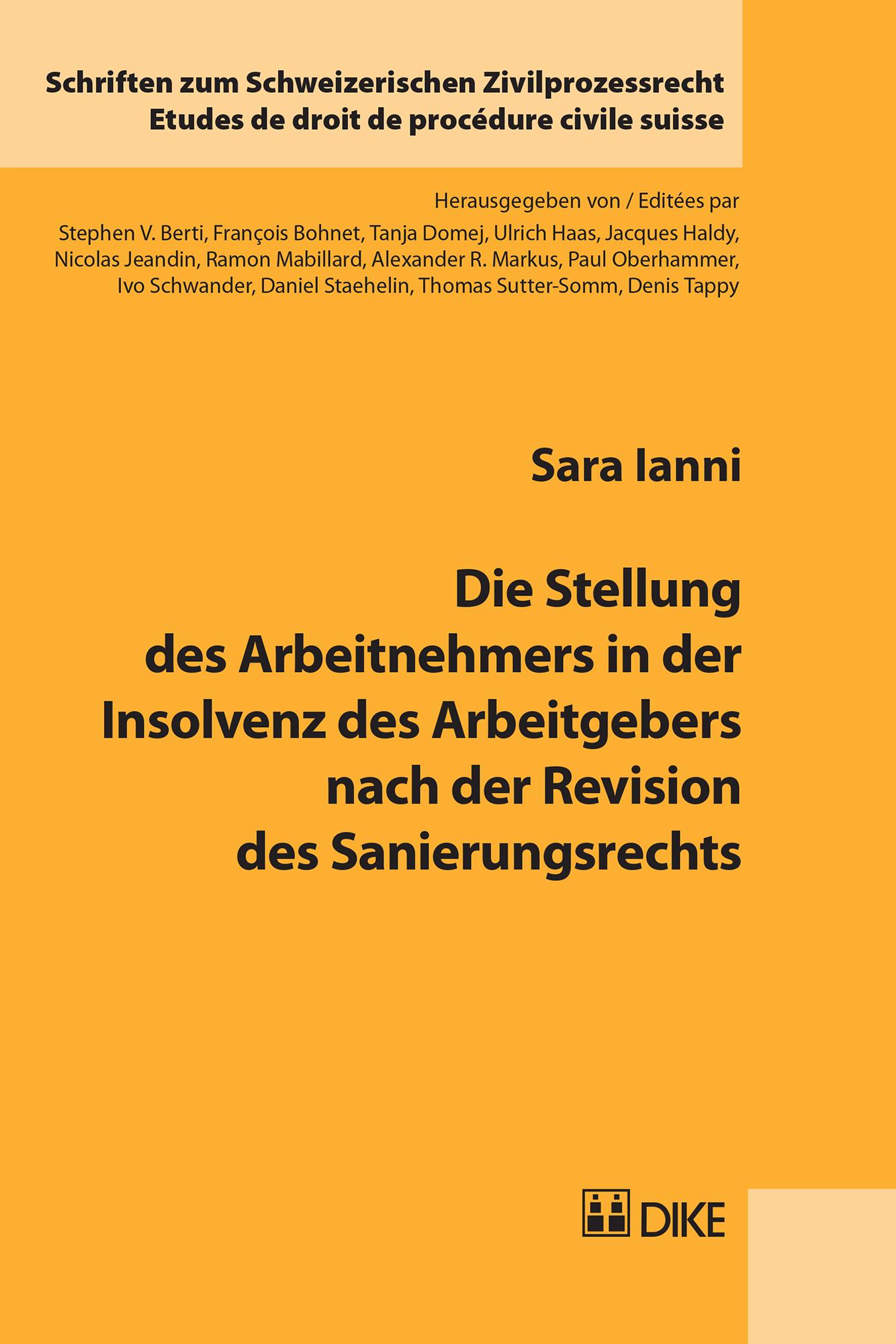 Die Stellung des Arbeitnehmers in der Insolvenz des Arbeitgebers nach der Revision des Sanierungsrechts