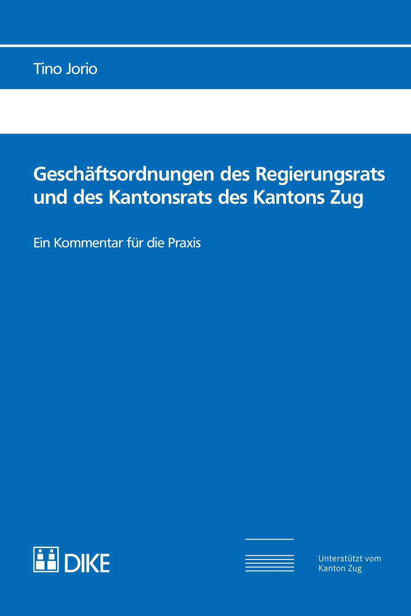 Geschäftsordnungen des Regierungsrats und des Kantonsrats des Kantons Zug