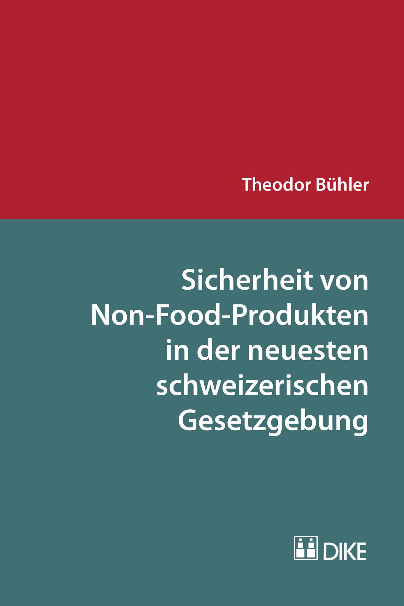 Sicherheit von Non-Food-Produkten in der neuesten schweizerischen Gesetzgebung
