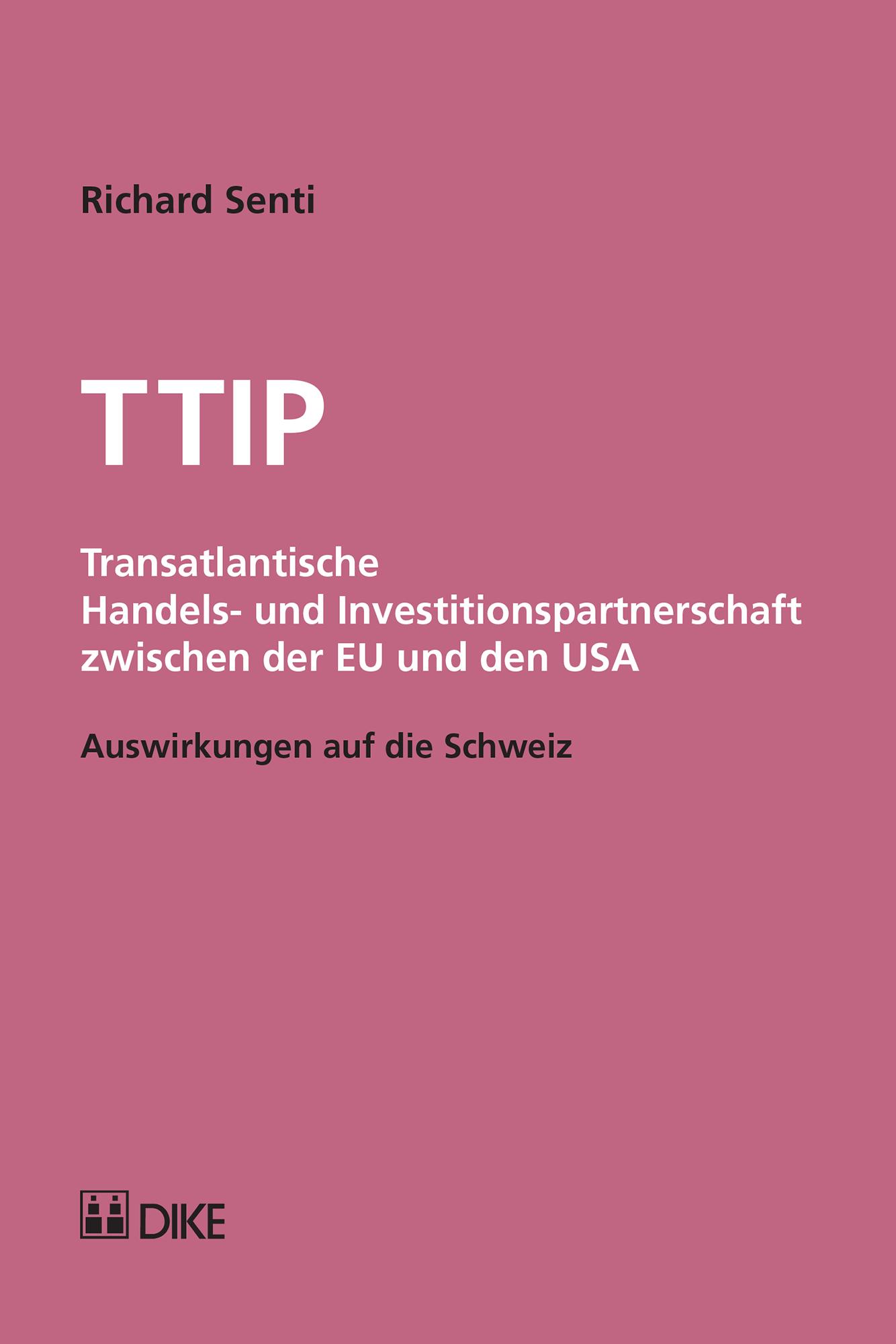 TTIP - Transatlantische Handels- und Investitionspartnerschaft zwischen der EU und den USA