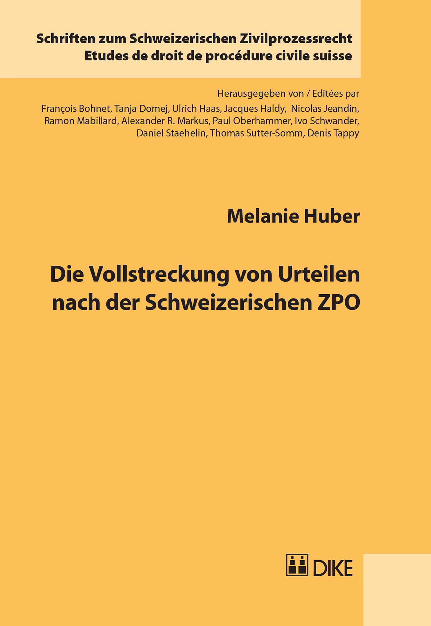 Die Vollstreckung von Urteilen nach der Schweizerischen ZPO