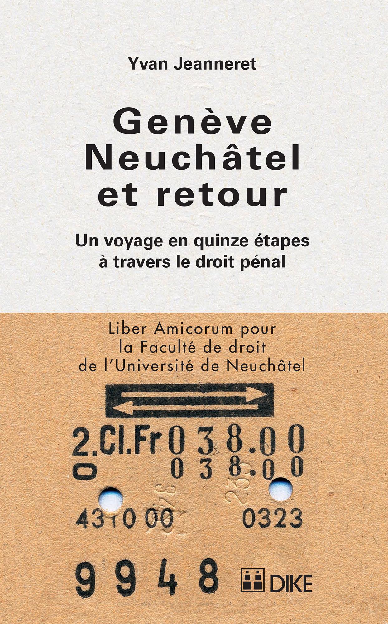 Genève – Neuchâtel et retour
