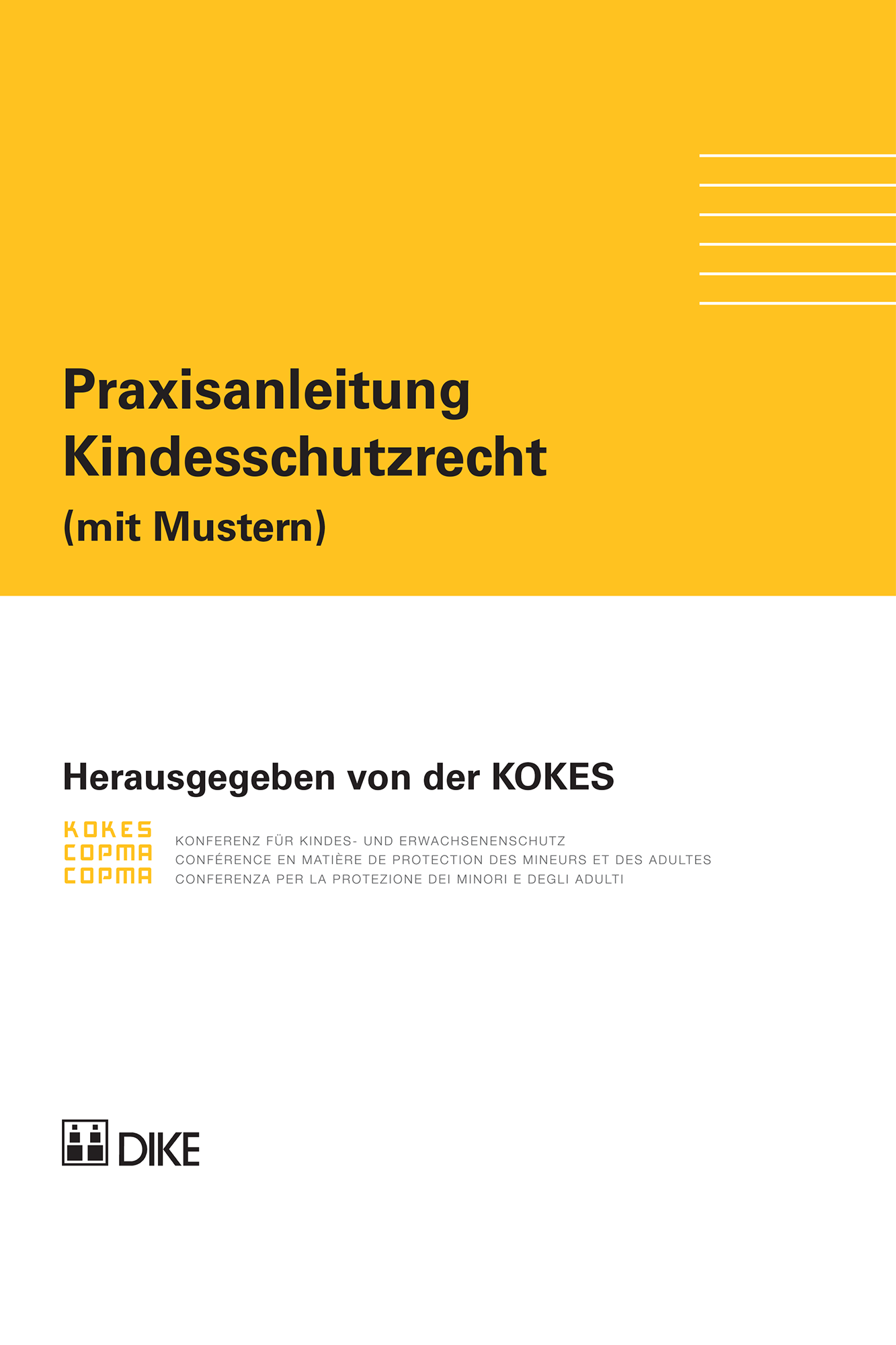 KOKES (Hrsg.), Praxisanleitung Kindesschutzrecht (mit Mustern)