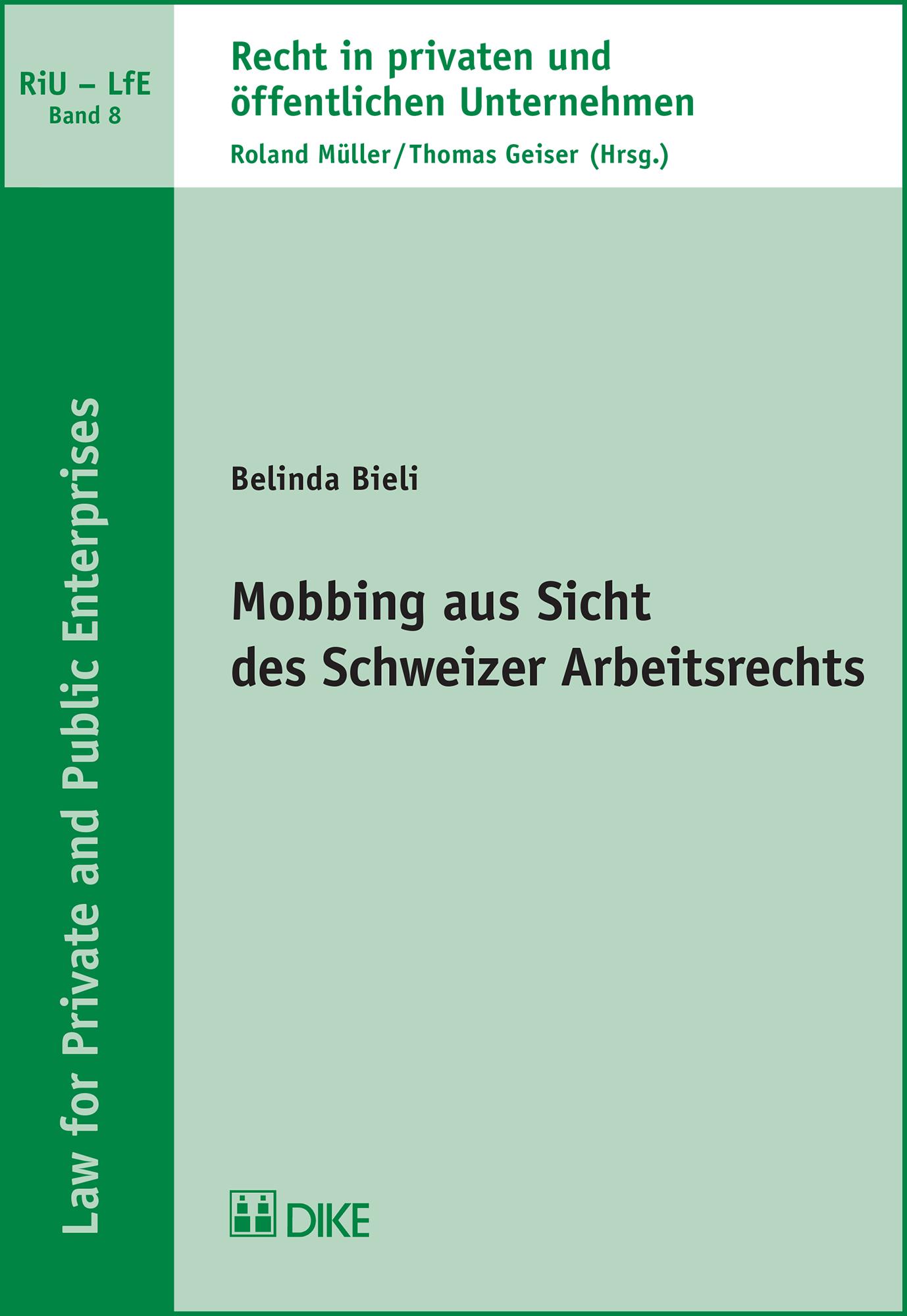 Mobbing aus Sicht des Schweizer Arbeitsrechts