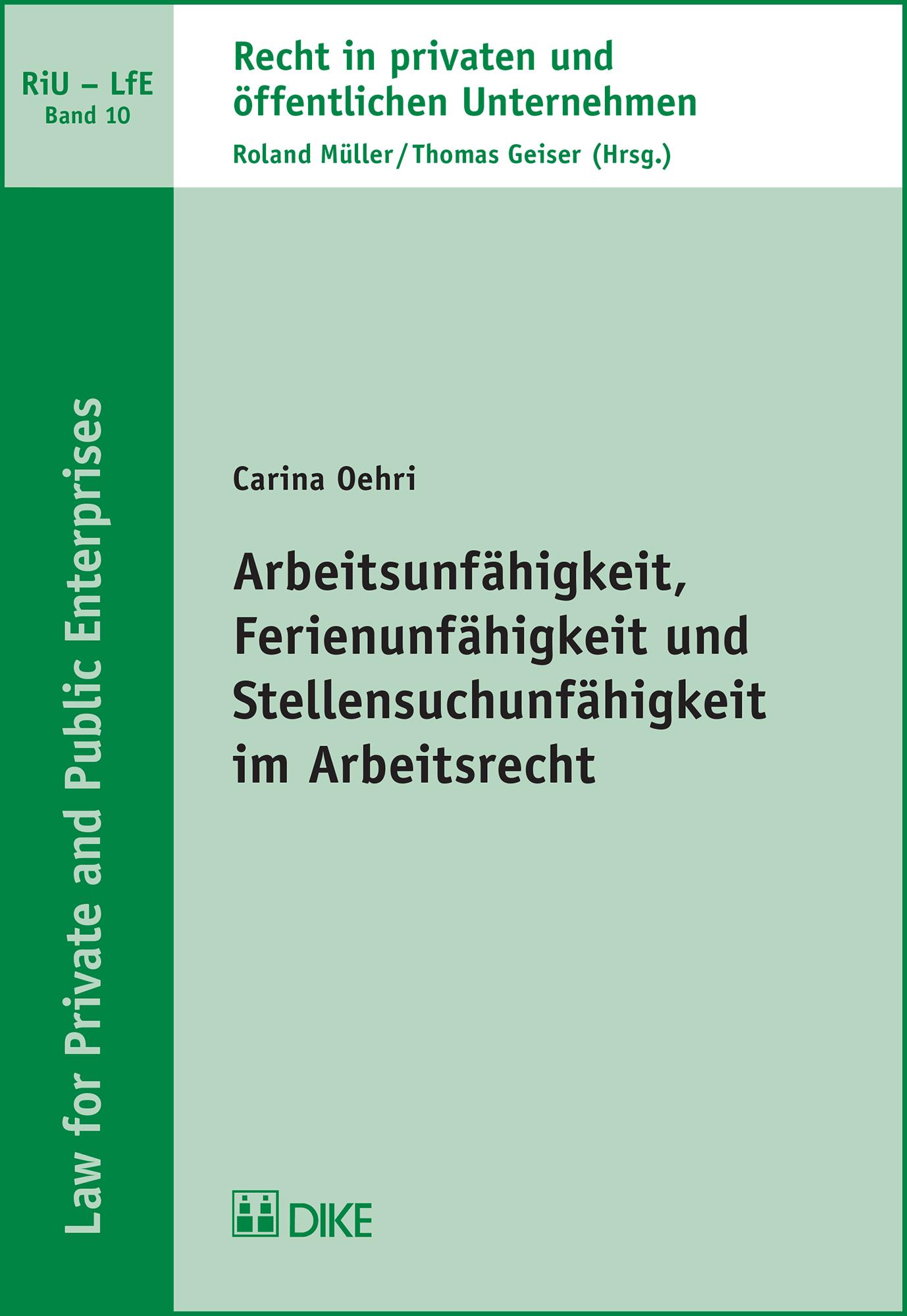Arbeitsunfähigkeit, Ferienunfähigkeit und Stellensuchunfähigkeit im Arbeitsrecht