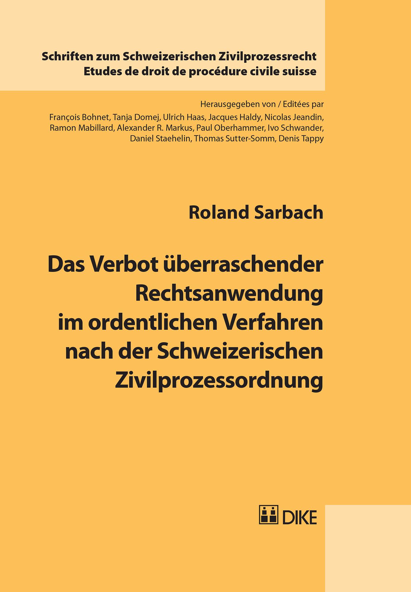 Das Verbot überraschender Rechtsanwendung im ordentlichen Verfahren nach der Schweizerischen Zivilprozessordnung