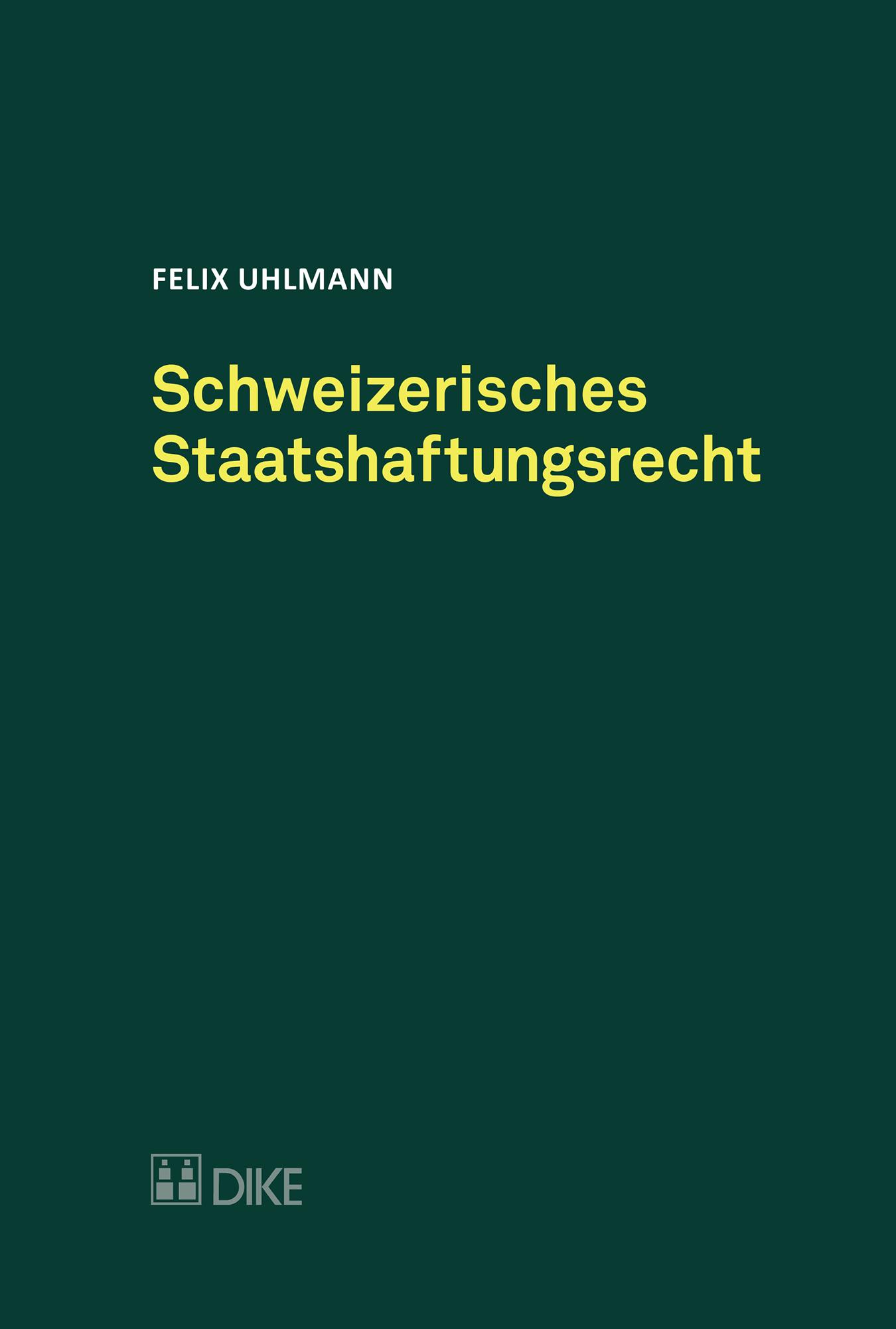 Schweizerisches Staatshaftungsrecht