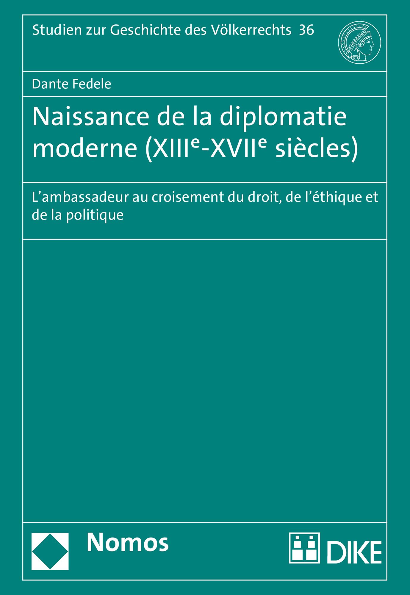 Naissance de la diplomatie moderne (XIIIe-XVIIe siècles)
