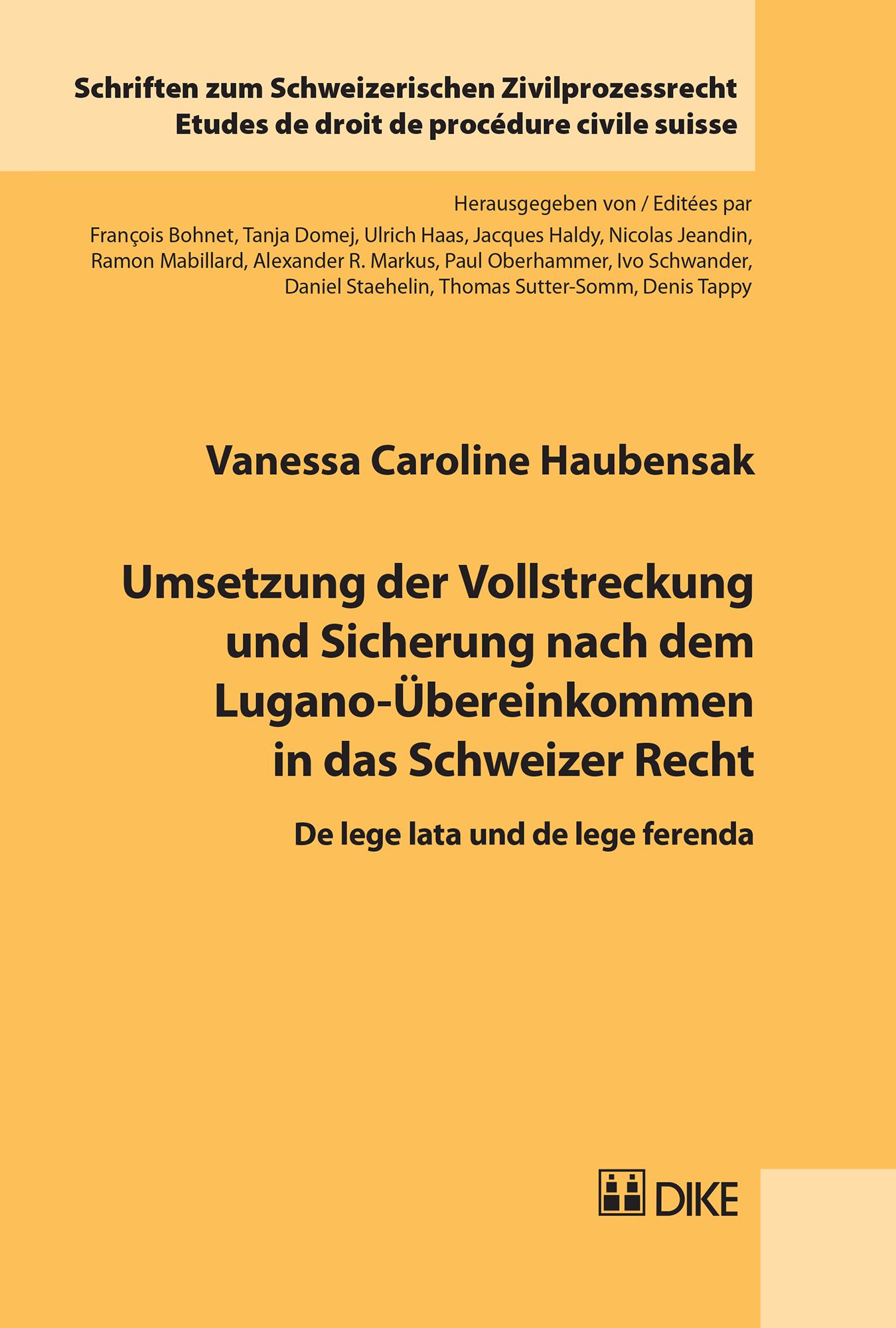 Umsetzung der Vollstreckung und Sicherung nach dem Lugano-Übereinkommen in das Schweizer Recht