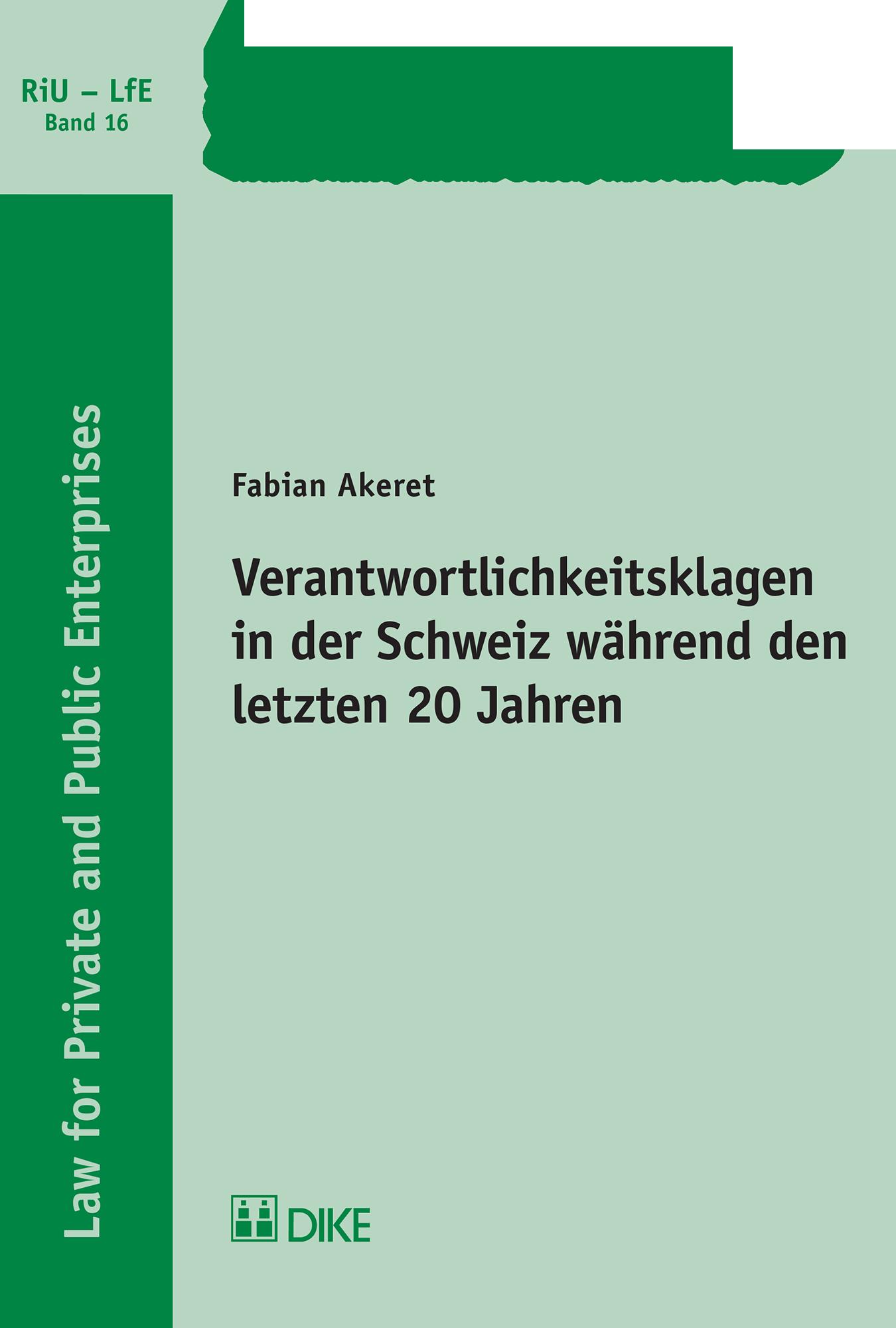 Verantwortlichkeitsklagen in der Schweiz während den letzten 20 Jahren