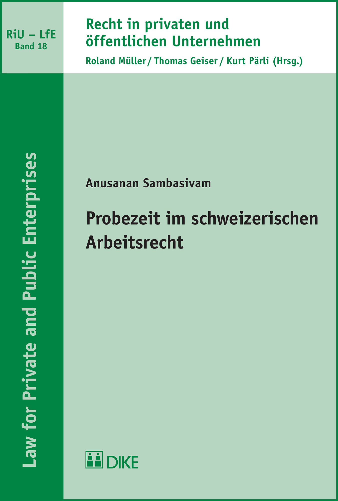 Probezeit im schweizerischen Arbeitsrecht