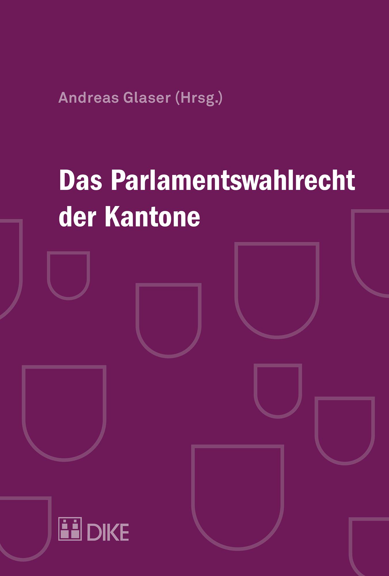 Das Parlamentswahlrecht der Kantone