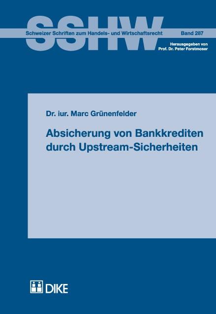 Absicherung von Bankkrediten durch Upstream-Sicherheiten