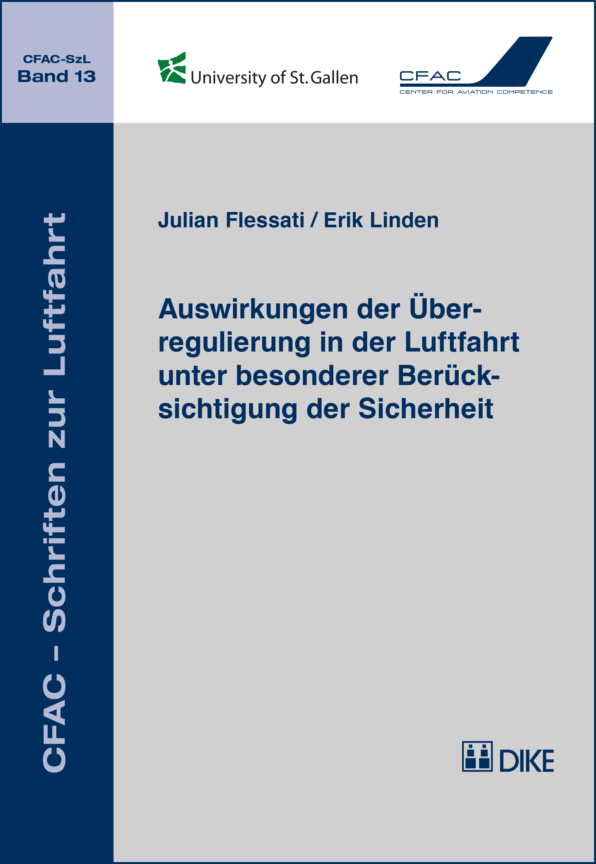 Auswirkungen der Überregulierung in der Luftfahrt unter besonderer Berücksichtigung der Sicherheit