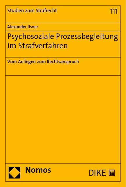 Psychosoziale Prozessbegleitung im Strafverfahren