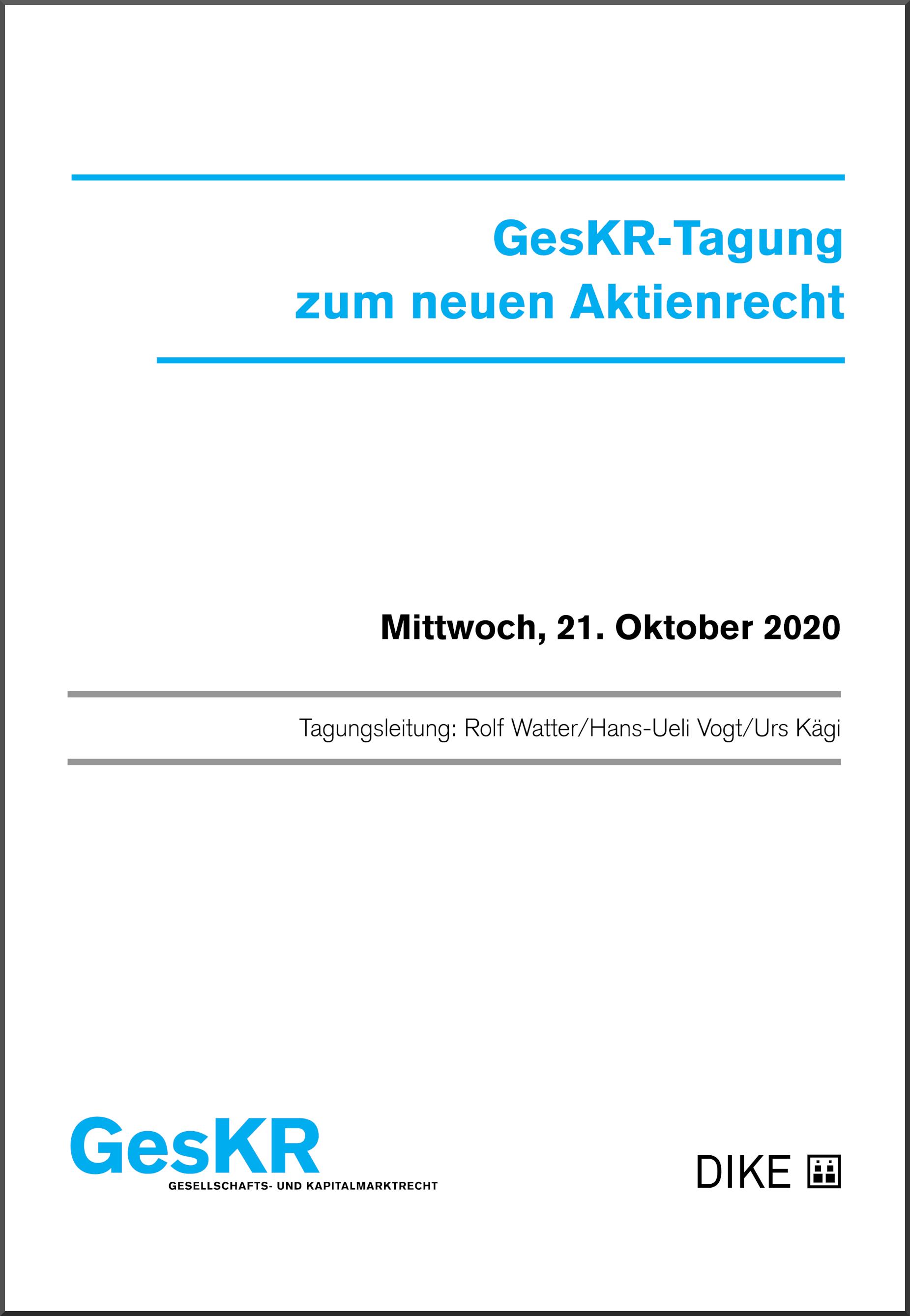 GesKR-Tagung  zum neuen Aktienrecht - Neuerungen bei der Generalversammlung I: Einberufung, Durchführung, Beschlussfassung