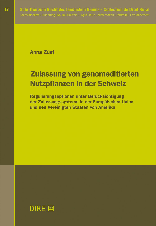 Zulassung von genomeditierten Nutzpflanzen in der Schweiz