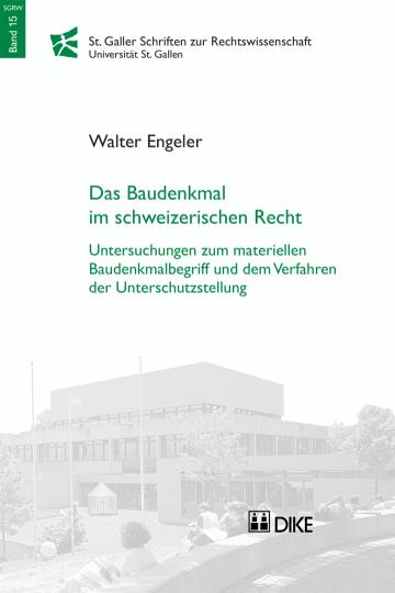 Das Baudenkmal im schweizerischen Recht