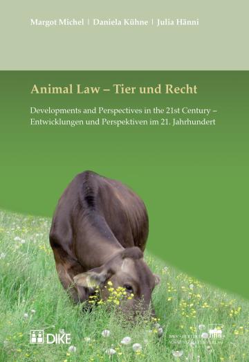 Animal Law – Tier und Recht