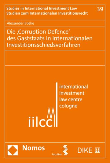Die 'Corruption Defence' des Gaststaats in internationalen Investitionsschiedsverfahren